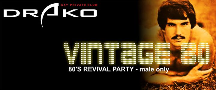 里斯本Vintage 80 - 80's Revival Party2019年 9月 3日,21:00(男同性恋 性别)