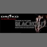 BlackOut - Cruising in the dark em Lisboa le sáb, 11 maio 2019 22:00-03:00 (Sexo Gay)
