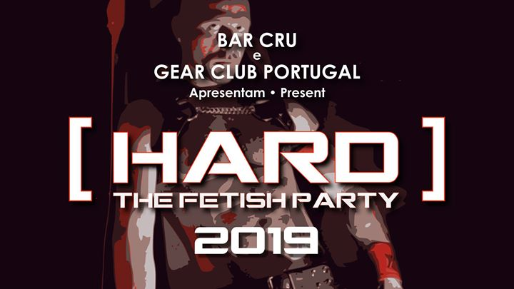 Hard - The Fetish Party 2019 à Lisbonne le sam.  3 août 2019 de 21h00 à 03h00 (Sexe Gay)