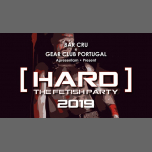 Hard - The Fetish Party 2019 in Lissabon le Sa  3. August, 2019 21.00 bis 03.00 (Sexe Gay)