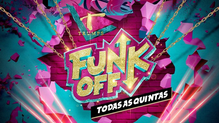 FUNK OFF - O Teu Baile Funk à Lisbonne le jeu. 25 juillet 2019 de 23h45 à 05h00 (Clubbing Gay)