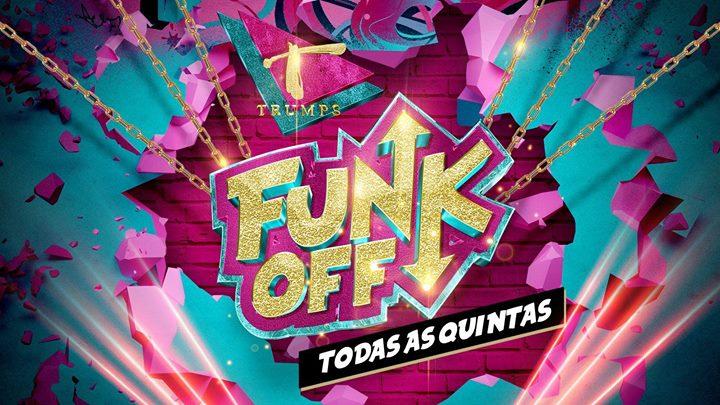 FUNK OFF - O Teu Baile Funk à Lisbonne le jeu. 20 juin 2019 de 23h45 à 05h00 (Clubbing Gay)