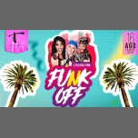 FUNK OFF - SUMMER EDITION in Lisbon le Thu, August 16, 2018 from 11:45 pm to 05:00 am (Clubbing Gay)