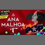 ANA MALHOA @TRUMPS in Lisbon le Fri, August 17, 2018 from 11:45 pm to 06:00 am (Clubbing Gay)