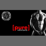 PURE (dresscode: naked) in Koln le Thu, February  7, 2019 from 07:00 pm to 11:59 pm (Sex Gay)