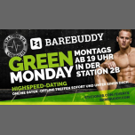 Green Monday - Barebuddy live in Koln le Mon, February  4, 2019 from 07:00 pm to 11:59 pm (Sex Gay)