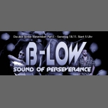 B-LOW - sound of perseverance à Cologne le dim. 18 novembre 2018 de 05h00 à 11h00 (Sexe Gay)