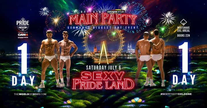 SEXY Pride Land 2019 - Final Edition! in Koln le Sat, July  6, 2019 from 10:00 pm to 08:00 am (Clubbing Gay)