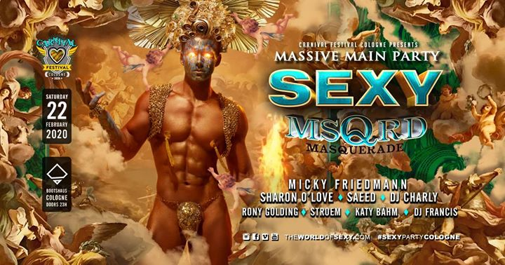 SEXY MSQRD - Massive Main Party Carnival Festival Cologne 2020 in Koln le Sat, February 22, 2020 from 11:00 pm to 07:00 am (Clubbing Gay)