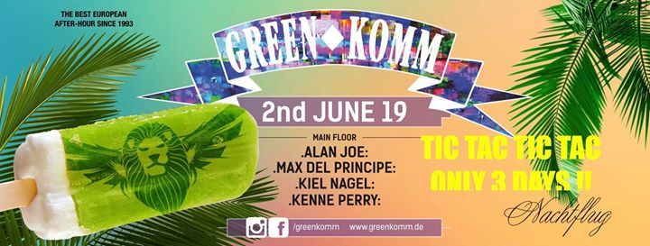 GREEN KOMM 2nd JUNE. Summer & Ice in Koln le Sun, June  2, 2019 from 06:00 am to 06:00 pm (Clubbing Gay Friendly)