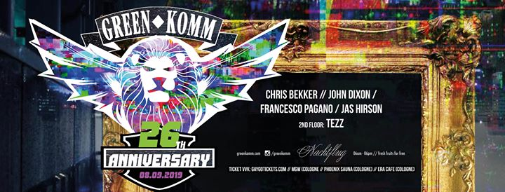 GREEN KOMM 26th Anniversary. in Koln le Sun, September  8, 2019 from 06:00 am to 07:00 pm (Clubbing Gay Friendly)