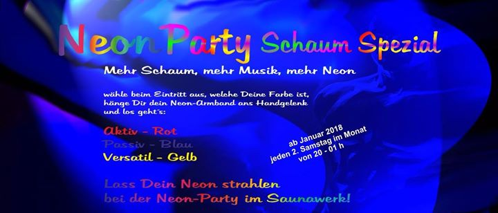 Neon Party Schaum Spezial in Francfort-sur-le-Main le Sat, September 14, 2019 from 08:00 pm to 01:00 am (Sex Gay)