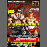 PiG Berlin at Easter - Connection CLUB in Berlin le Sun, April 21, 2019 from 10:00 pm to 08:00 am (Clubbing Gay)