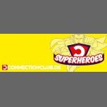 ★ Superheroes Party ★ 17.02.18 ★ à Berlin le sam. 17 février 2018 de 23h00 à 06h00 (Clubbing Gay)