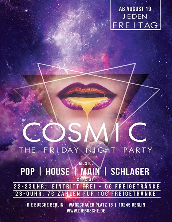 C O S M I C - The Friday Night Party a Berlino le ven  1 novembre 2019 22:00-07:00 (Clubbing Gay, Lesbica)