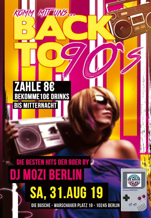 •••Back to 90s!•hosted by DJMoziBerlin••• in Berlin le Sat, August 31, 2019 from 10:00 pm to 07:00 am (Clubbing Gay, Lesbian)