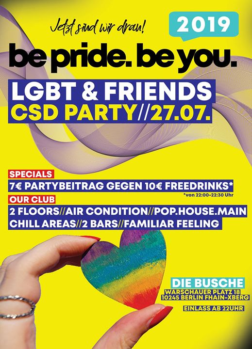 Be pride.BE you.LGBT & Friends CSD Party 2019 in Berlin le Sat, July 27, 2019 from 10:00 pm to 07:00 am (Clubbing Gay, Lesbian)