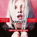 柏林Kaputt im Kopf2019年10月 1日,22:00(男同性恋, 女同性恋 俱乐部/夜总会)