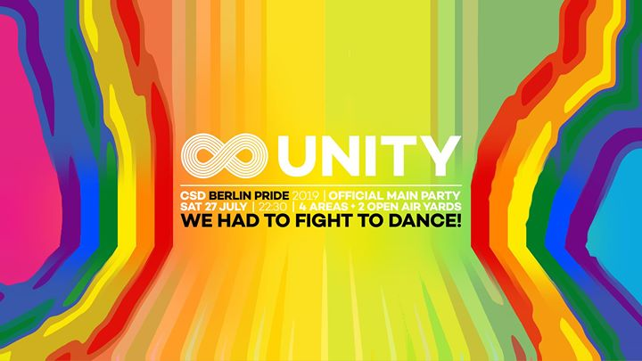 UNITY • Official Berlin Pride Main Party (Tickets at the Door) in Berlin le Sat, July 27, 2019 from 10:30 pm to 10:30 am (Clubbing Gay)