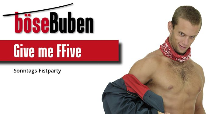 Give me FFive on Sunday in Berlin le Sun, October  6, 2019 from 03:00 pm to 11:00 pm (Sex Gay)