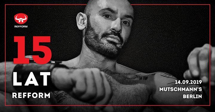Urodziny Refform podczas piffka à Berlin le sam. 14 septembre 2019 de 16h00 à 19h00 (Sexe Gay)