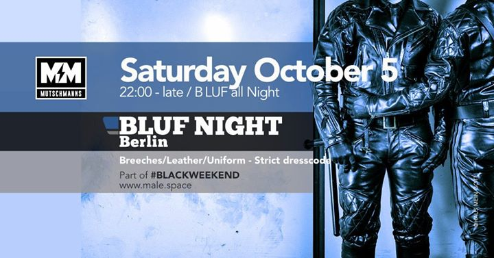 BLUF Night Berlin in Berlin le Sat, October  5, 2019 from 10:00 pm to 04:00 am (Sex Gay)