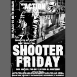 Shooter Friday à Berlin le ven. 12 avril 2019 à 22h00 (Sexe Gay)
