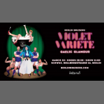 Berlin Bruisers' Violet Varieté: Gaelic Glamour in Berlin le Sat, March 30, 2019 from 08:00 pm to 11:30 pm (After-Work Gay, Bi)