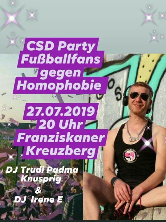 CSD Party - Fußballfans gegen Homophobie meets Franziskaner in Berlin le Sat, July 27, 2019 from 08:00 pm to 06:00 am (Clubbing Gay, Lesbian, Hetero Friendly, Trans, Bi)