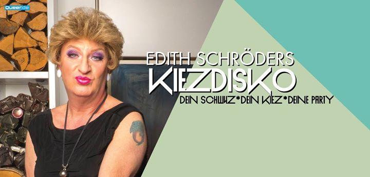 Edith Schröders Kiezdisko à Berlin le sam. 20 avril 2019 de 23h00 à 08h00 (Clubbing Gay)