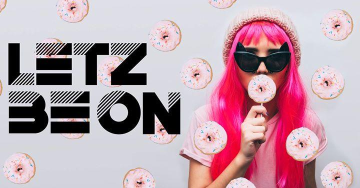 Letz Be On - Die Party à Berlin le ven.  7 juin 2019 de 23h00 à 08h00 (Clubbing Lesbienne)