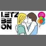 1 Jahr Letz Be On à Berlin le ven.  2 novembre 2018 de 23h00 à 08h00 (Clubbing Gay, Lesbienne)