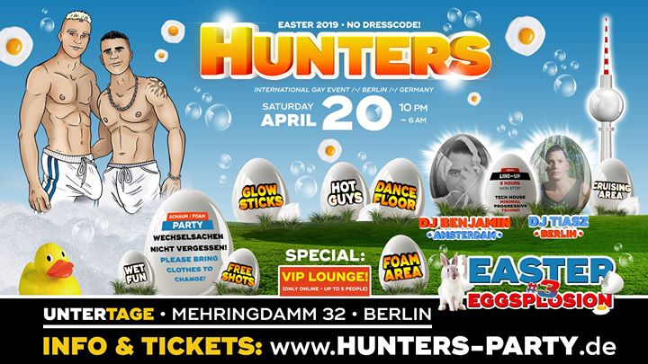 HUNTERS • EASTER EGGSPLOSION #3 à Berlin le sam. 20 avril 2019 de 22h00 à 06h00 (Sexe Gay)