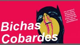 Bichas Cobardes - Lutte contre l'homophobie/Gay, Lesbienne - Lisbonne