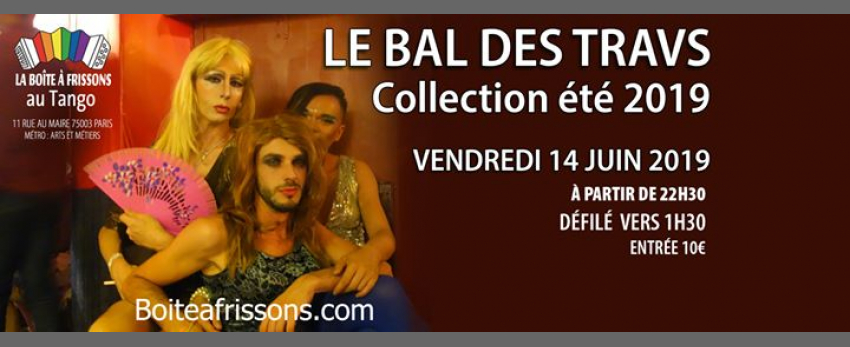 Le Bal des Travs - Collection été 2019
