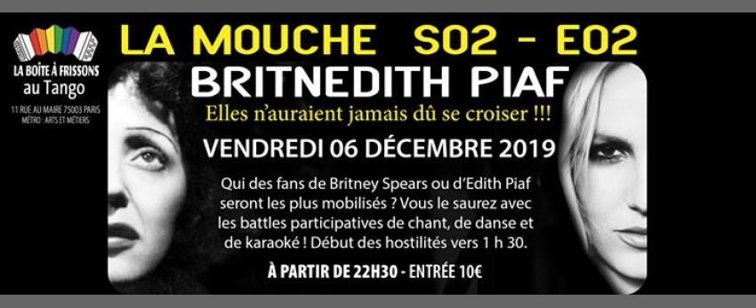La Mouche - BritnÉdith Piaf