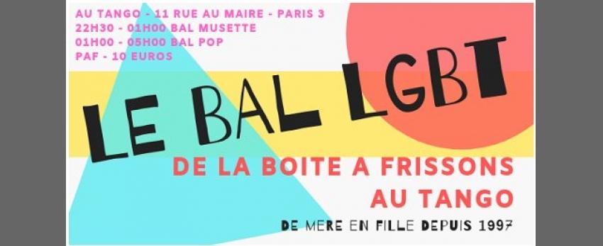 Le Bal LGBT de la Boite à Frissons au Tango