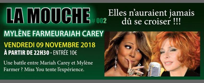 La Mouche 2 : Mylène FarMeuraiah Carey !