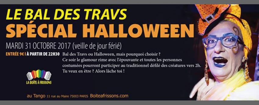 Le Bal des Travs - Spécial Halloween