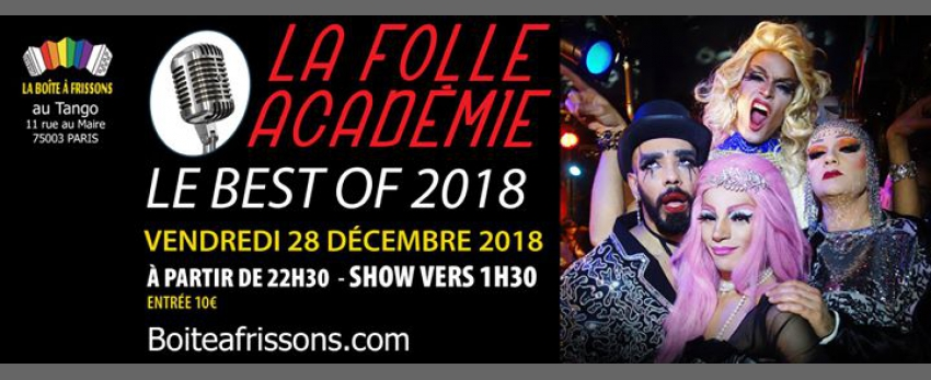 La Folle Académie, le best of 2018