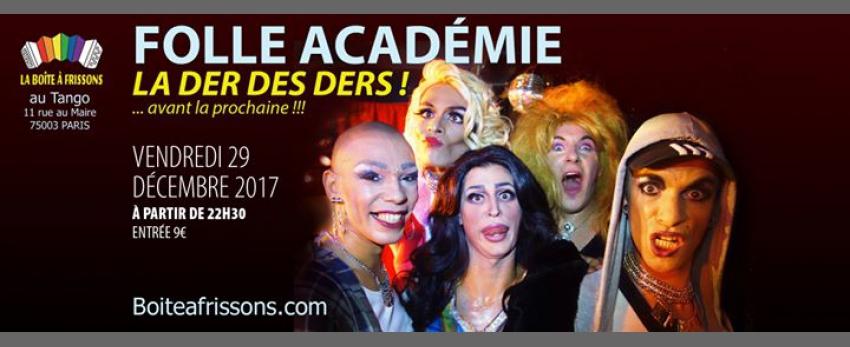 La Folle Académie ** La Der des Ders **