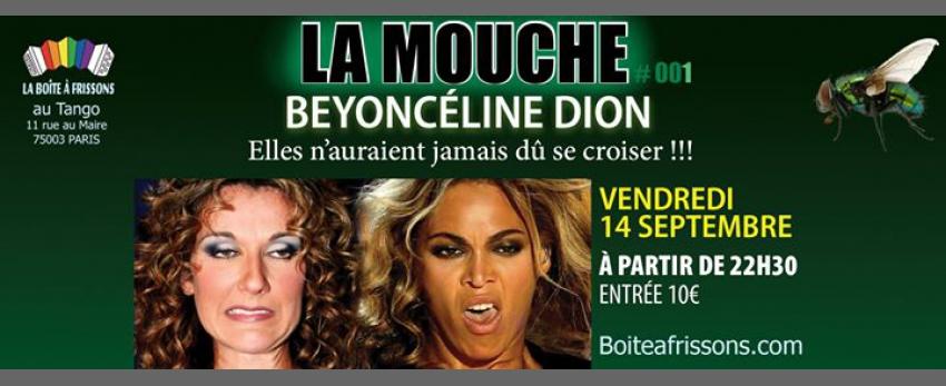 La Mouche : BeyonCéline Dion