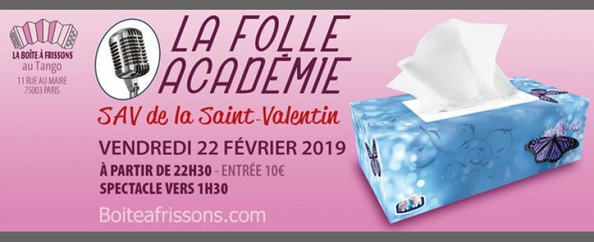 Le SAV Saint Valentin de la Folle Académie