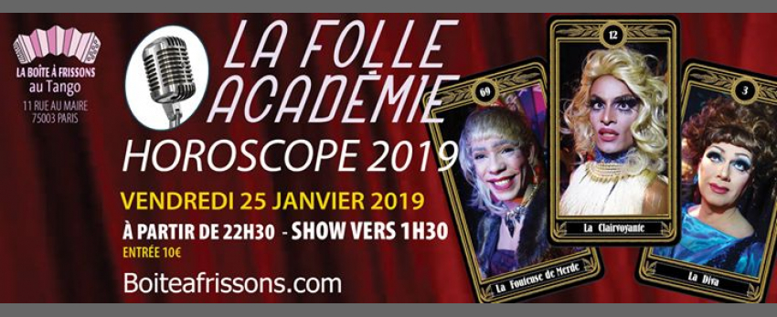 La Folle Académie : Horoscope 2019 !
