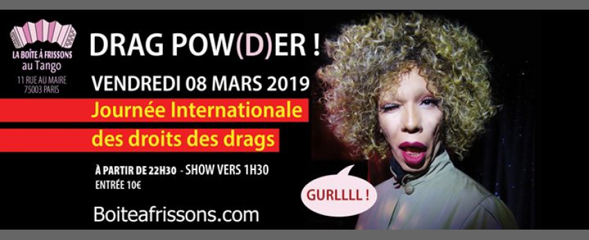 DRAG POWER !