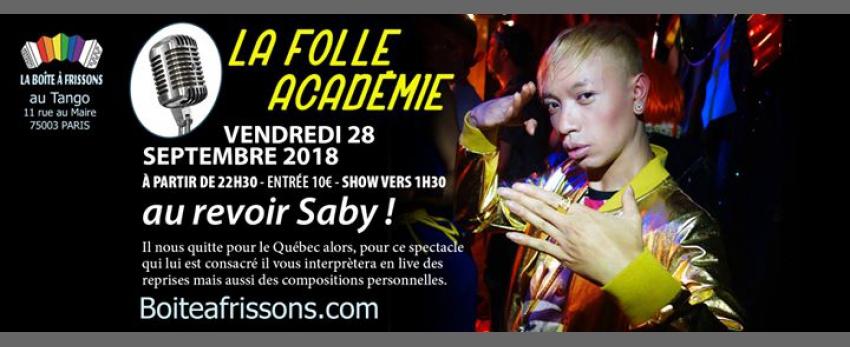 Folle Académie : Au revoir Saby !