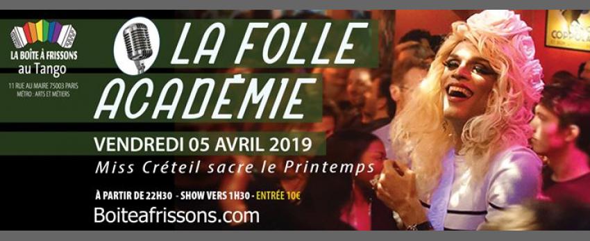 La Folle Académie, Miss Créteil fête le printemps !