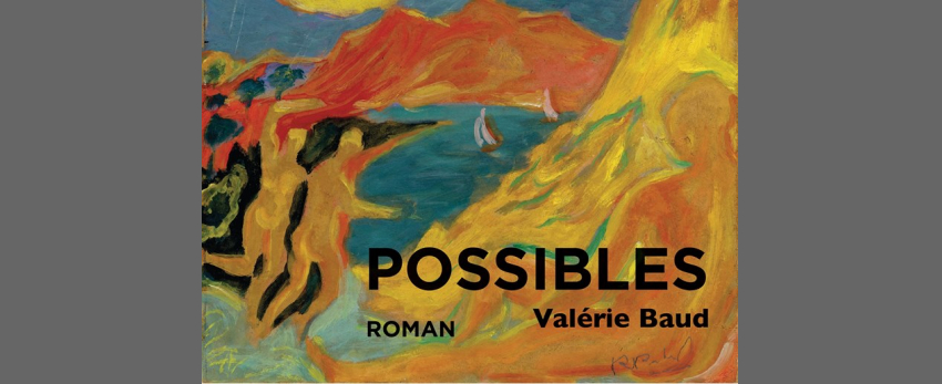 Bi'Causerie - roman Possibles Valérie Baud