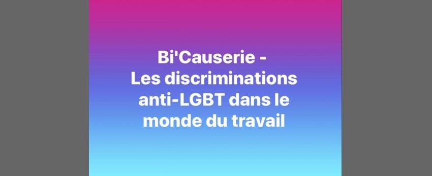 Bi'Causerie - Les discriminations anti-LGBT au travail