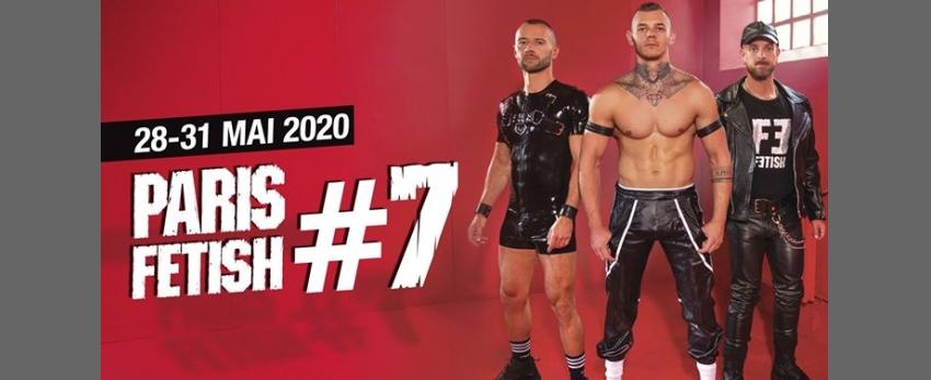 Paris Fetish #7 ★ 28 to 31 May 2020